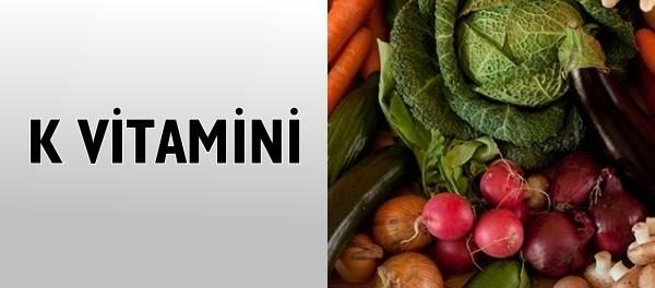 K vitamini nedir? Hangi Besinlerde Bulunur?