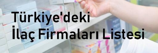 Türkiye İlaç Firmaları